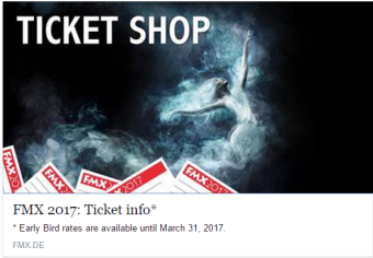 Tickets https://en.xing-events.com/FMX2017.html